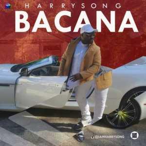 Harrysong - Bacana (Prod. by Del'B)